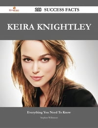 Keira Knightley 218 Success Facts - Everything you need to know about Keira Knightley