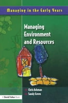 Managing Environment and Resources