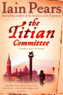 Book The Titian Committee by Iain Pears