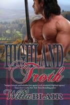 Highland Troth by Willa  Blair