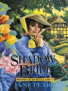 Shadow Bride by Jane Peart