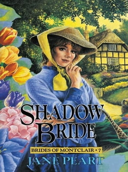 Book Shadow Bride by Jane Peart