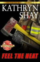 Feel The Heat by Kathryn Shay