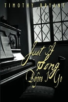 Just A Song Before I Go by Timothy Bryant