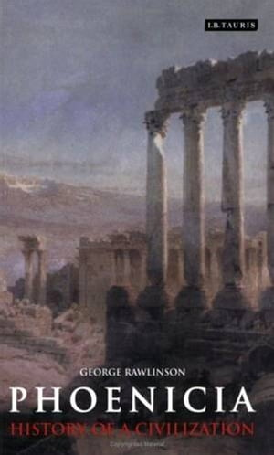 History Of Phoenicia by George Rawlinson