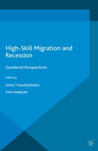 High Skill Migration and Recession: Gendered Perspectives