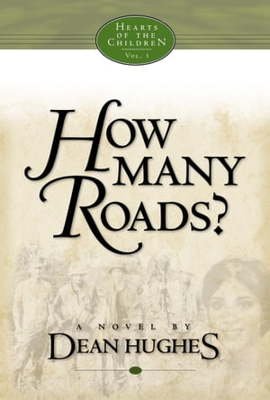 Hearts of the Children, Vol. 3: How Many Roads?