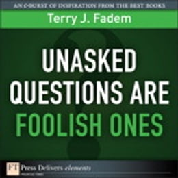 Book Unasked Questions Are Foolish Ones by Terry J. Fadem