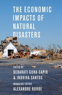 The Economic Impacts of Natural Disasters