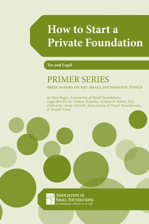How to Start a Private Foundation by Sara Beggs