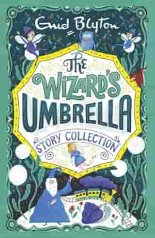 The Wizard's Umbrella Story Collection