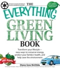 The Everything Green Living Book f476f21a-6d23-47d9-b5f9-b04956cceede