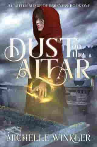 Dust on the Altar: A Lighter Shade of Darkness