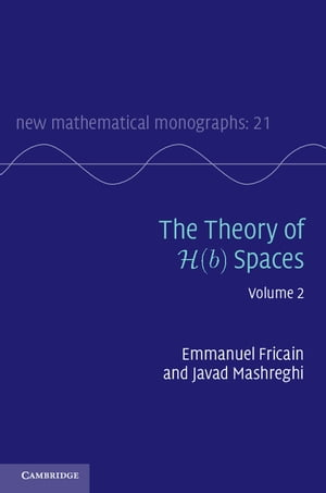 The Theory of H(b) Spaces: Volume 2
