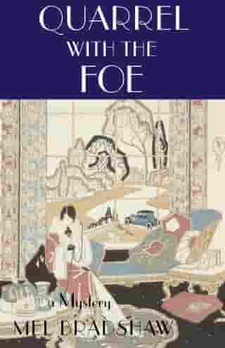 Quarrel with the Foe: A Paul Shenstone Mystery
