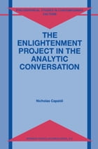 The Enlightenment Project in the Analytic Conversation by N. Capaldi