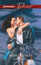 Amores salvajes by Laura Wright