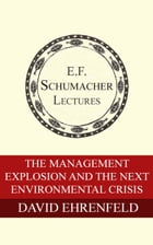 The Management Explosion and the Next Environmental Crisis