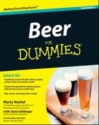 Beer For Dummies by Marty Nachel