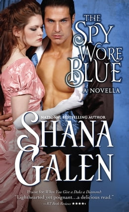 Book The Spy Wore Blue: A Lord and Lady Spy Novella by Shana Galen