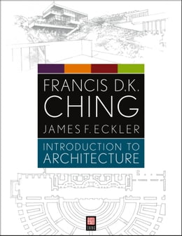 Book Introduction to Architecture by Francis D. K. Ching