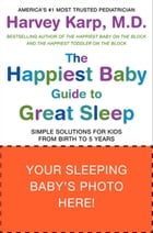 The Happiest Baby Guide to Great Sleep Cover Image