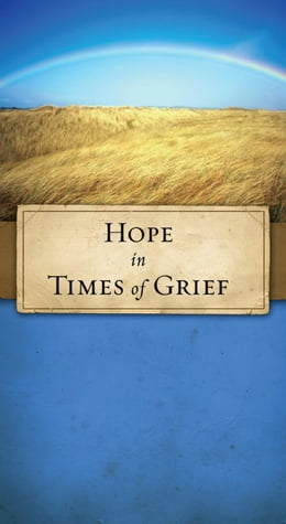 Book Hope in Times of Grief by JoNancy Sundberg