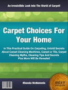 Carpet Choices For Your Home by Rhonda McNemmis