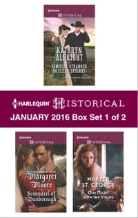 Harlequin Historical January 2016 - Box Set 1 of 2: Familiar Stranger in Clear Springs\Scoundrel of…