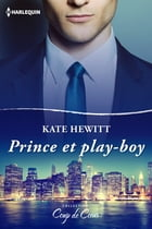 Prince et play-boy by Kate Hewitt