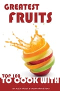 Greatest Fruits to Cook With: Top 100 6c40689f-5018-4e38-90c1-db9077154c95