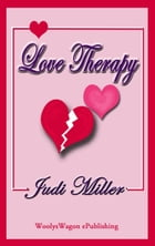 Love Therapy by Judi Miller