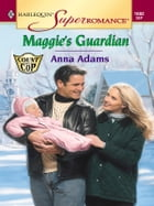 Maggie's Guardian by Anna Adams