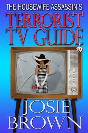 The Housewife Assassin's Terrorist TV Guide