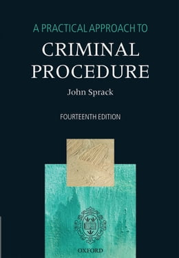 Book A Practical Approach to Criminal Procedure by John Sprack