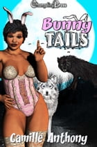 Bunny Tails (Collection) by Camille Anthony