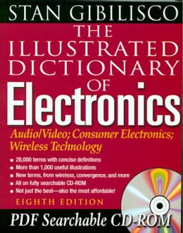 Book The Illustrated Dictionary of Electronics by Gibilisco, Stan
