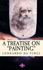 """A Treatise on Painting: """"Translated from the Original Italian"""" by John Francis Rigaud"""