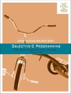 Objective-C Programming: The Big Nerd Ranch Guide