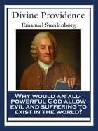 Divine Providence: With linked Table of Contents by Emanuel Swedenborg