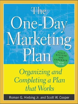 Book The One-Day Marketing Plan: Organizing and Completing a Plan that Works by Hiebing, Roman