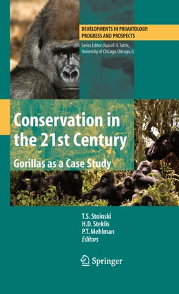Book Conservation in the 21st Century: Gorillas as a Case Study by T.S. Stoinski