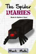 9781311113108 - Mark Mulle: The Spider Diaries, Book 2: Spiders' Eyes - Bog