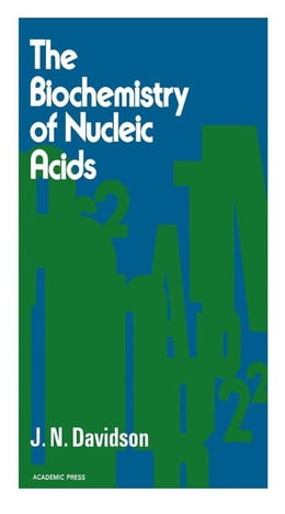 Book The biochemistry of the Nucleic Acids by Davidson, J.N.