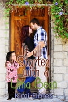 It all Started with a Lima Bean by Kimi Flores