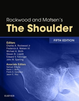 Book Rockwood and Matsen's The Shoulder by Charles A. Rockwood Jr.