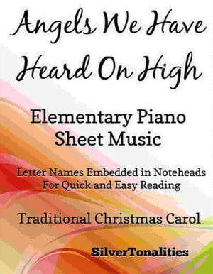 Angels We Have Heard on High Elementary Piano Sheet Music