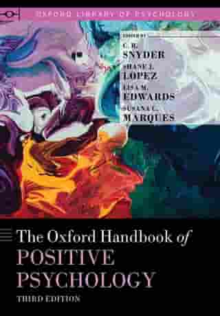 The Oxford Handbook of Positive Psychology by C.R. Snyder