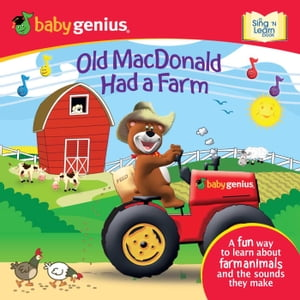 Old MacDonald had a Farm A Sing 'N Learn Book