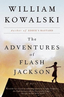 Book The Adventures of Flash Jackson: A Novel by William Kowalski